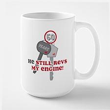 He Revs My Engine 50 Large Mug