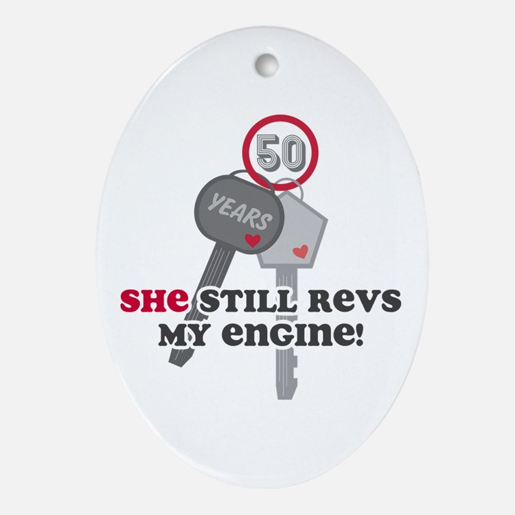She Revs My Engine 50 Ornament (Oval)