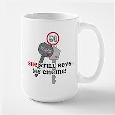 She Revs My Engine 50 Large Mug