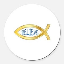 CHRISTIAN FISH BELIEVE Round Car Magnet