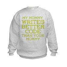 Mommy Codes Better Sweatshirt