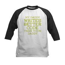 Daddy Codes Better Baseball Jersey