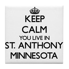 Keep calm you live in St. Anthony Min Tile Coaster
