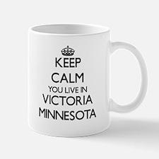 Keep calm you live in Victoria Minnesota Mugs