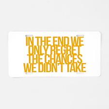 Inspirational and motivational quotes Aluminum Lic