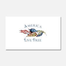 AMERICA LIVE FREE Car Magnet 20 x 12
