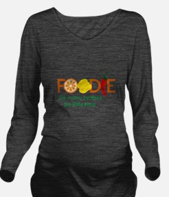 so many recipes Long Sleeve Maternity T-Shirt