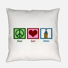 Peace Love Debate Everyday Pillow