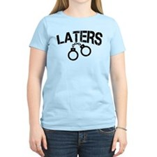 Laters Handcuffs T-Shirt