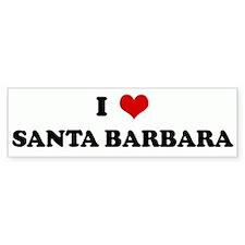 I Love SANTA BARBARA Bumper Bumper Sticker