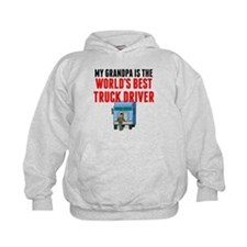 My Grandpa Is The Worlds Best Truck Driver Hoodie