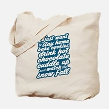 I Just Want To Stay Home Tote Bag
