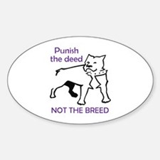 PUNISH DEED NOT BREED Decal