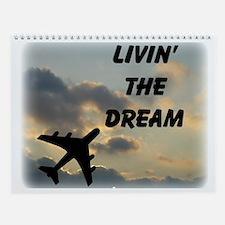Living The Dream Wall Calendar