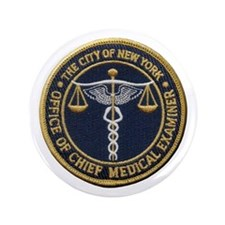 "New York Medical Examiner 3.5"" Button"