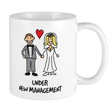 Under New Management - Wedding Humor Mug