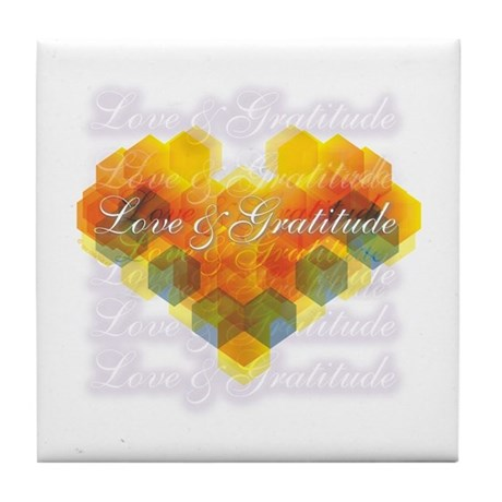Love & Gratitude Tile Coaster