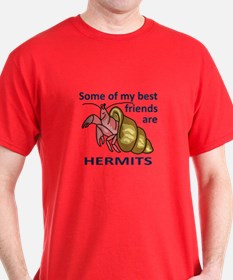 BEST FRIENDS ARE HERMITS T-Shirt