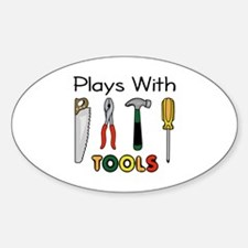 PLAYS WITH TOOLS Decal