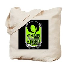 Natural Not Trend (neon) Tote Bag