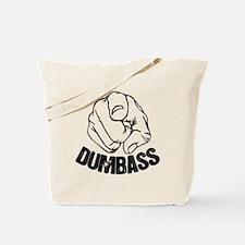 Dumbass Tote Bag