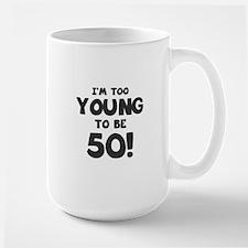 50th Birthday Humor Large Mug