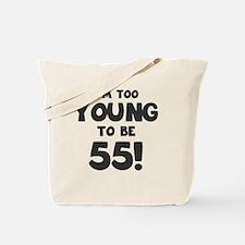 55th Birthday Humor Tote Bag