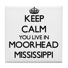 Keep calm you live in Moorhead Missis Tile Coaster