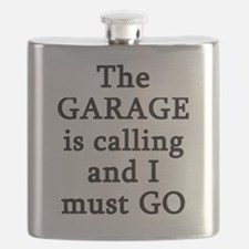 The Garage Is Calling I Must Go Flask