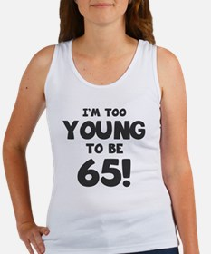 65th Birthday Humor Women's Tank Top
