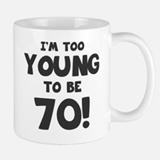 70th Birthday Humor Small Small Mug