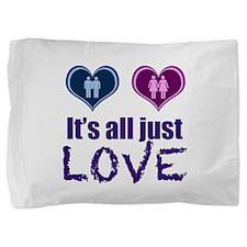 Gay Love Pillow Sham