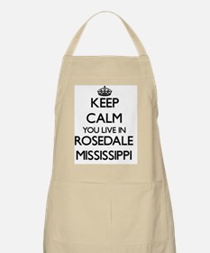 Keep calm you live in Rosedale Mississippi Apron