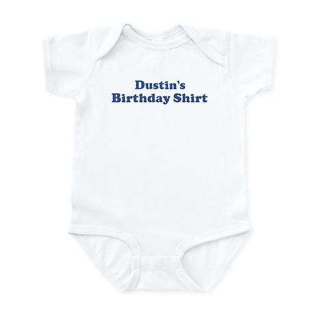 Dustin birthday shirt Infant Bodysuit