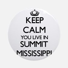 Keep calm you live in Summit Miss Ornament (Round)