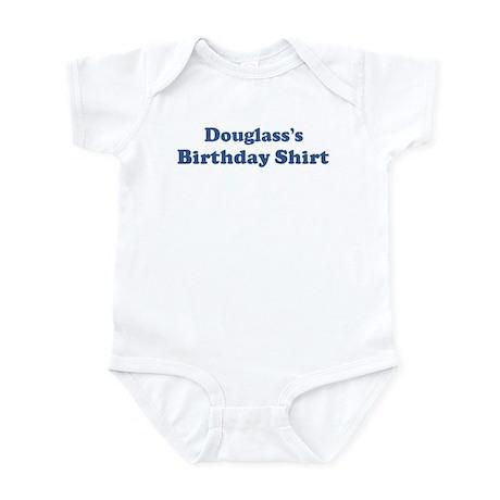 Douglass birthday shirt Infant Bodysuit
