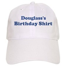 Douglass birthday shirt Baseball Cap