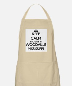 Keep calm you live in Woodville Mississippi Apron