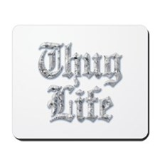 Diamond Bling THUG LIFE Mousepad