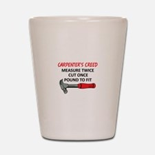Carpenter's Creed Shot Glass