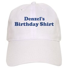 Denzel birthday shirt Baseball Cap