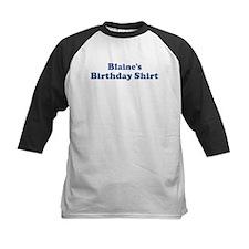 Blaine birthday shirt Tee