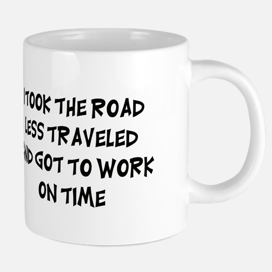 Road Less Traveled Mugs