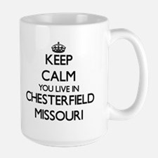 Keep calm you live in Chesterfield Missouri Mugs