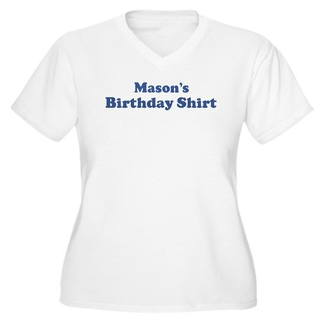 Mason birthday shirt Women's Plus Size V-Neck T-Sh