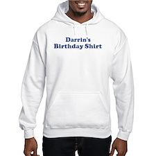 Darrin birthday shirt Jumper Hoody