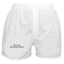 Darrin birthday shirt Boxer Shorts