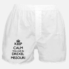 Keep calm you live in Drexel Missouri Boxer Shorts