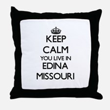 Keep calm you live in Edina Missouri Throw Pillow