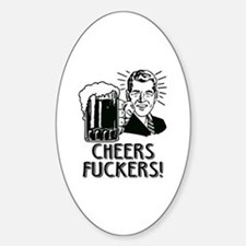 Irish - Cheers Fuckers Decal